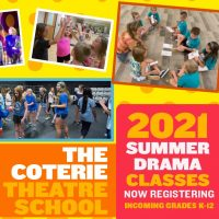 The Coterie Theatre School's Summer Drama Classes & Performance Camps presented by The Coterie Theatre at The Coterie Theatre, Kansas City MO