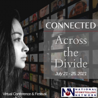 VIRTUAL – Connected Conference presented by National Storytelling Network at Online/Virtual Space, 0 0