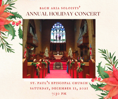 BAS' Annual Holiday Concert presented by Bach Aria Soloists at ,