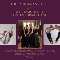 Bach Aria Soloists & Wylliams-Henry Contemporary Dance Company presented by Bach Aria Soloists at MTH Theater at Crown Center, Kansas City MO
