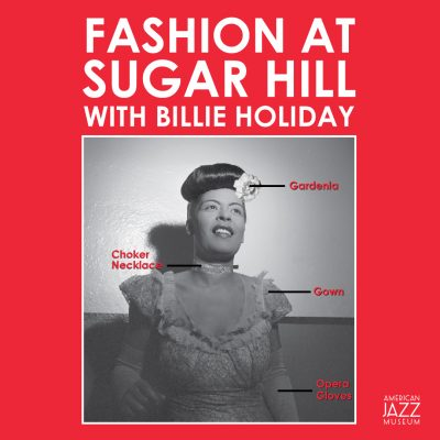 Fashion At Sugar Hill with Billie Holiday presented by American Jazz Museum at American Jazz Museum, Kansas City MO