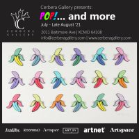 """Cerbera Gallery presents: """"POP!""""… and more presented by Cerbera Gallery at Cerbera Gallery, Kansas City MO"""