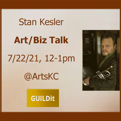 Stan Kessler Art/Biz Talk presented by GUILDit at The ArtsKC Gallery, Kansas City MO