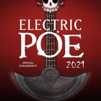Electric Poe 2021 presented by The Coterie Theatre at ,