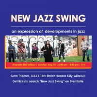 New Jazz Swing feat. Arquesta Del SolSoul presented by American Jazz Museum at The Gem Theater, Kansas City MO