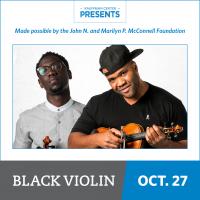 Kauffman Center Presents Black Violin: Impossible Tour presented by Kauffman Center for the Performing Arts at Kauffman Center for the Performing Arts, Kansas City MO