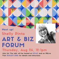 Shelly Pinto Art/Biz Talk presented by GUILDit at Kansas City Artists Coalition, Kansas City MO