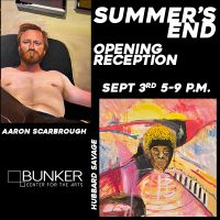 """Opening Reception: """"Summer's End"""" presented by Bunker Center for the Arts at Bunker Center for the Arts, Kansas City MO"""