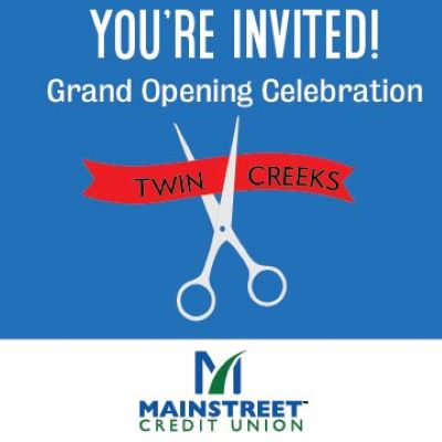 Ribbon Cutting Ceremony – Mainstreet Credit Union Twin Creeks Branch presented by 2021 Art in the Loop Closing Reception at ,
