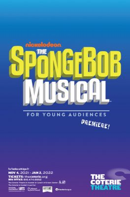 The SpongeBob Musical for Young Audiences presented by The Coterie Theatre at The Coterie Theatre, Kansas City MO