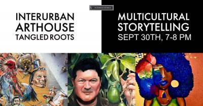 Tangled Roots Storytelling Night presented by InterUrban ArtHouse at InterUrban ArtHouse, Overland Park KS