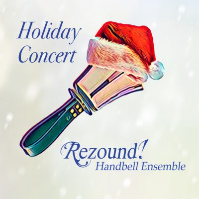 Holiday Handbells with Rezound! at Christ United Methodist presented by Rezound! Handbell Ensemble at ,