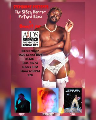 Stephonne Presents: The SISsy Horror Picture Show – A Benefit for The AIDS Service Foundation of KC presented by recordBar at recordBar, Kansas City MO
