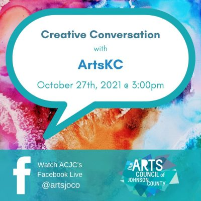 VIRTUAL – Creative Conversation: ArtsKC presented by Arts Council of Johnson County at Online/Virtual Space, 0 0