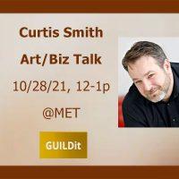 Curtis Smith Art/Biz Talk presented by GUILDit at Metropolitan Ensemble Theatre, Kansas City MO
